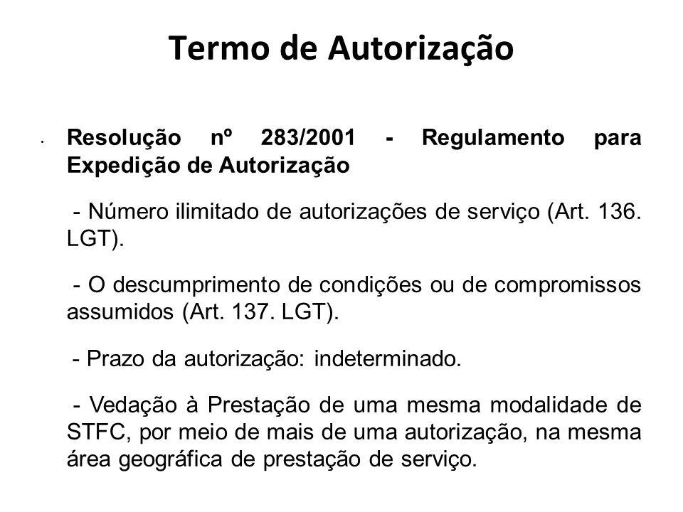Termo de Autorização Resolução nº 283/2001 - Regulamento para Expedição de Autorização.