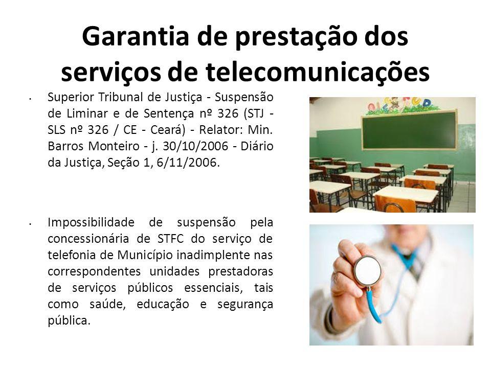 Garantia de prestação dos serviços de telecomunicações