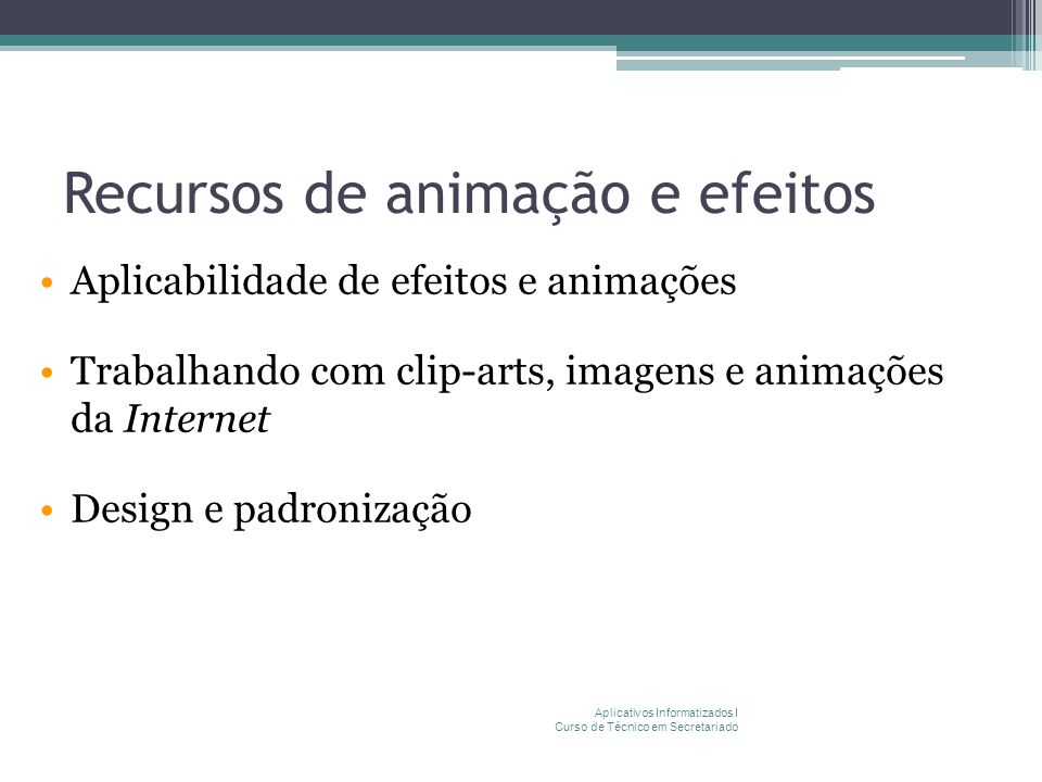 Recursos de animação e efeitos
