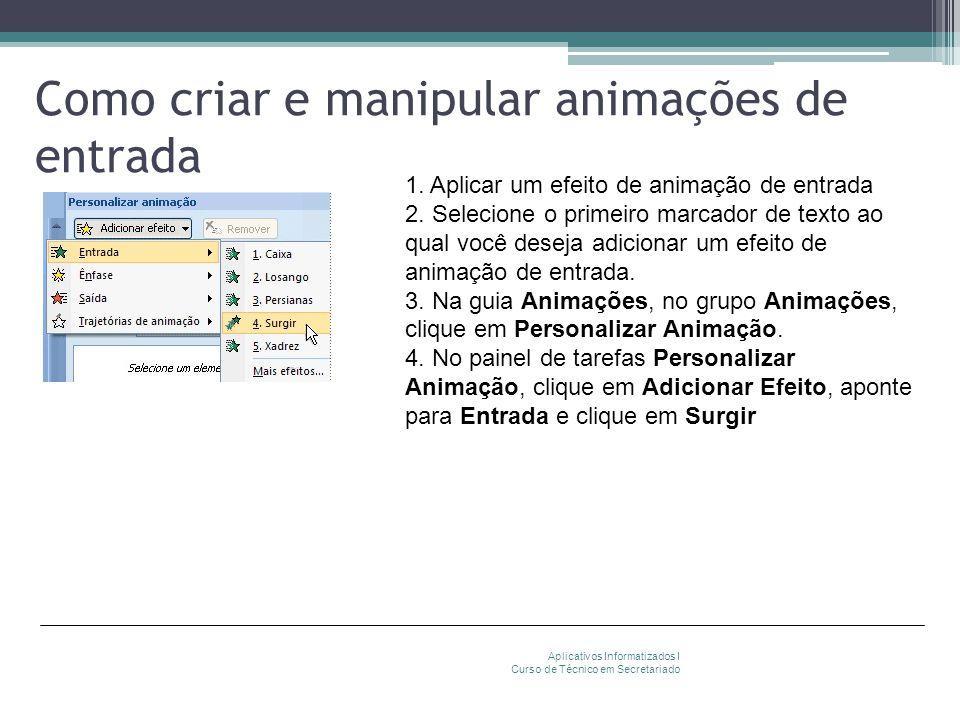 Como criar e manipular animações de entrada