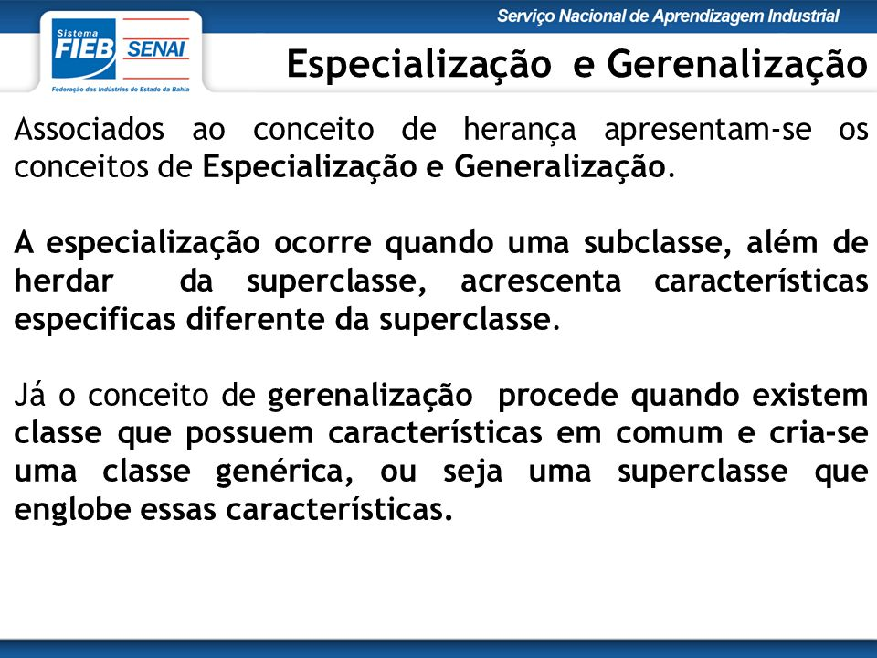Especialização e Gerenalização