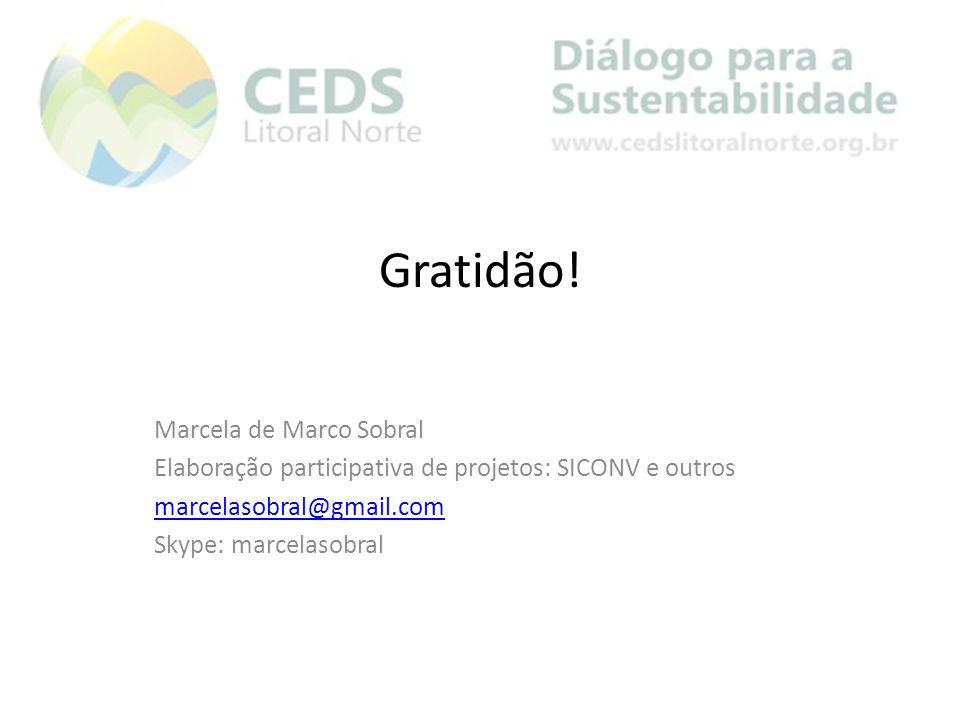 Gratidão! Marcela de Marco Sobral