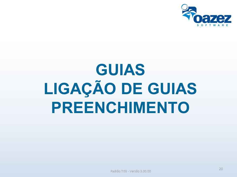 GUIAS LIGAÇÃO DE GUIAS PREENCHIMENTO