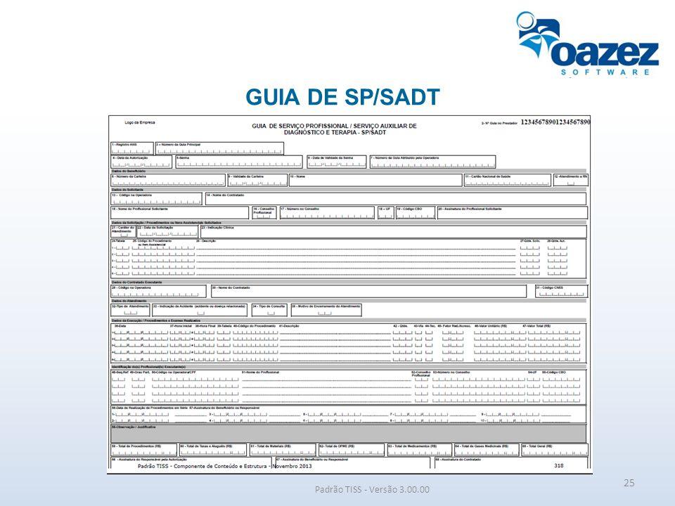 GUIA DE SP/SADT Padrão TISS - Versão 3.00.00