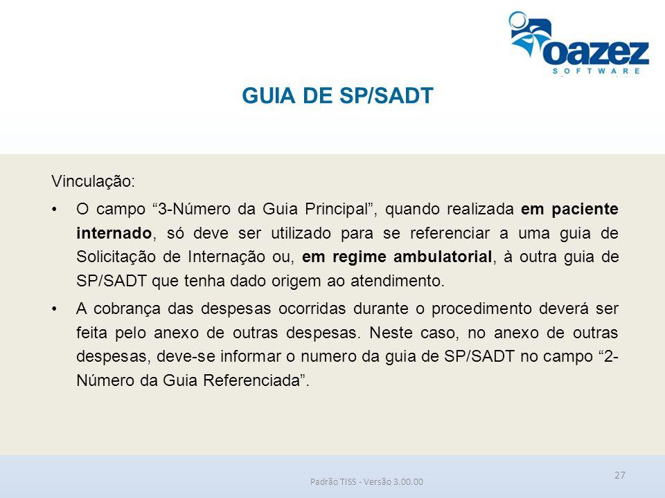 GUIA DE SP/SADT Vinculação:
