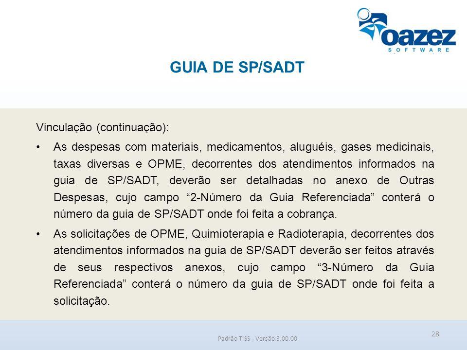 GUIA DE SP/SADT Vinculação (continuação):