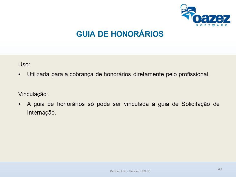 GUIA DE HONORÁRIOS Uso: