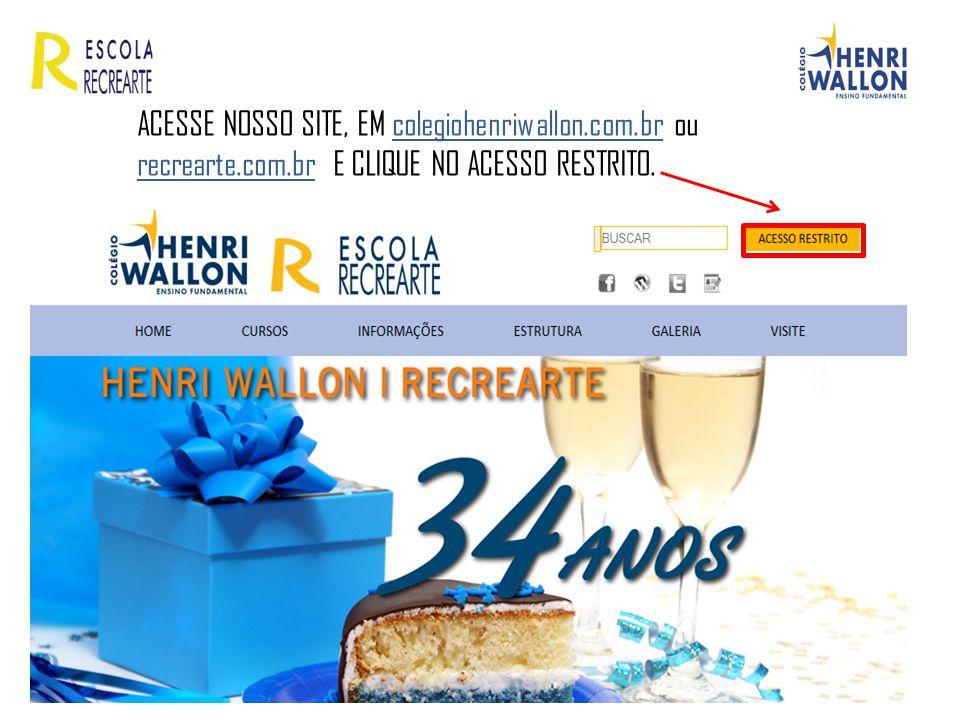ACESSE NOSSO SITE, EM colegiohenriwallon. com. br ou recrearte. com