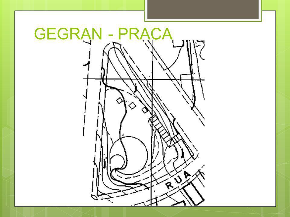 GEGRAN - PRAÇA