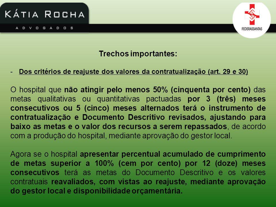 Trechos importantes: Dos critérios de reajuste dos valores da contratualização (art. 29 e 30)