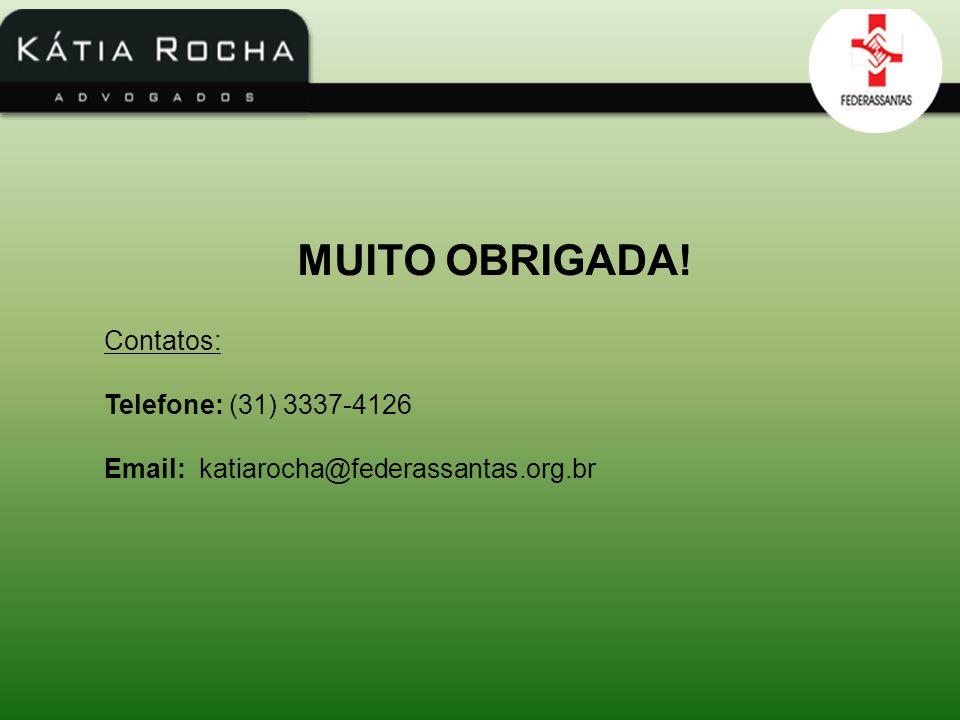 MUITO OBRIGADA! Contatos: Telefone: (31) 3337-4126