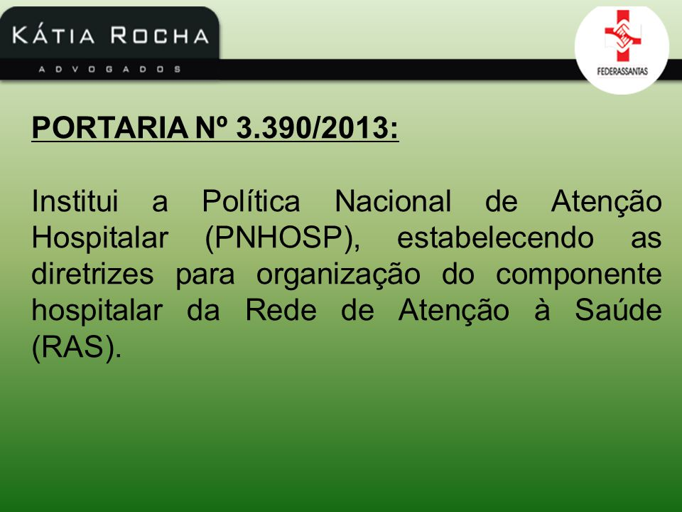 PORTARIA Nº 3.390/2013: