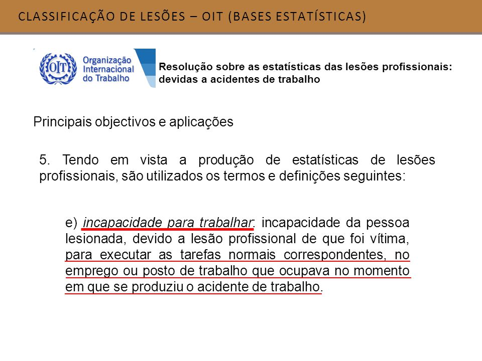 CLASSIFICAÇÃO DE LESÕES – OIT (BASES ESTATÍSTICAS)