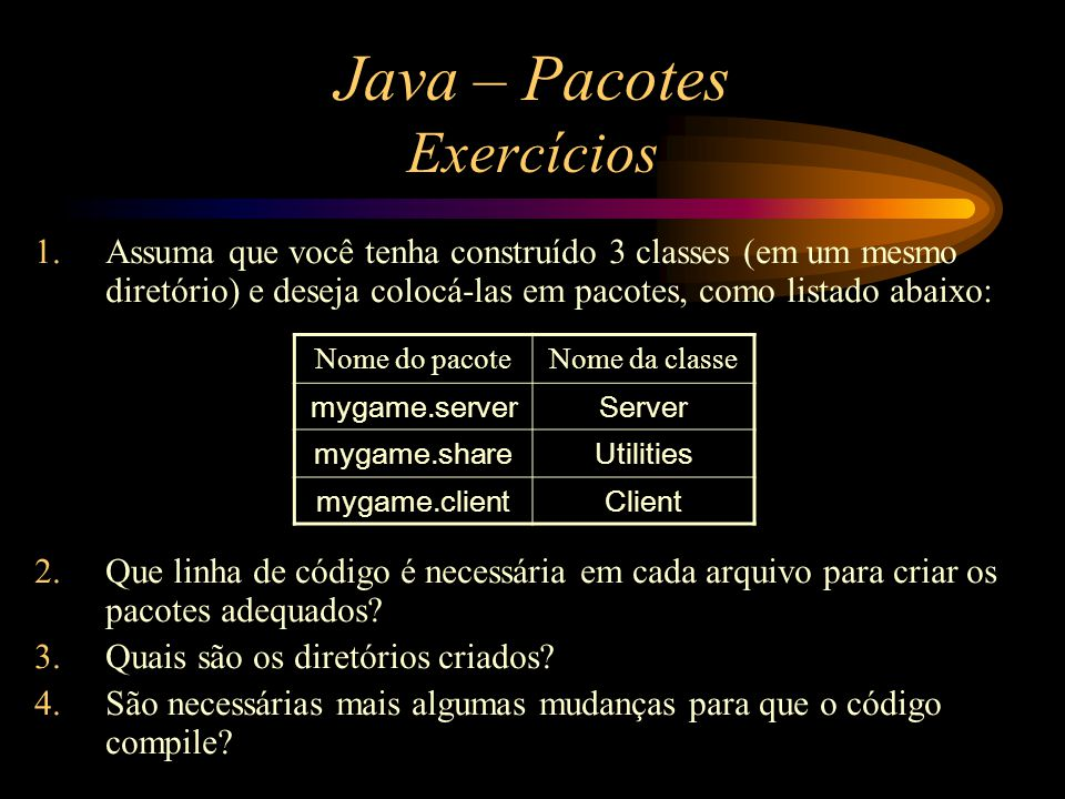 Java – Pacotes Exercícios