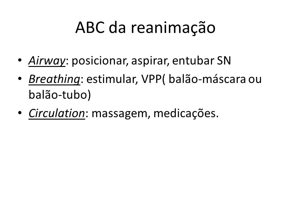 ABC da reanimação Airway: posicionar, aspirar, entubar SN