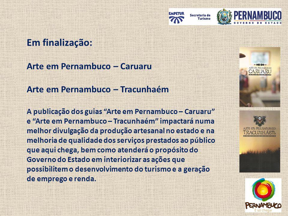 Em finalização: Arte em Pernambuco – Caruaru