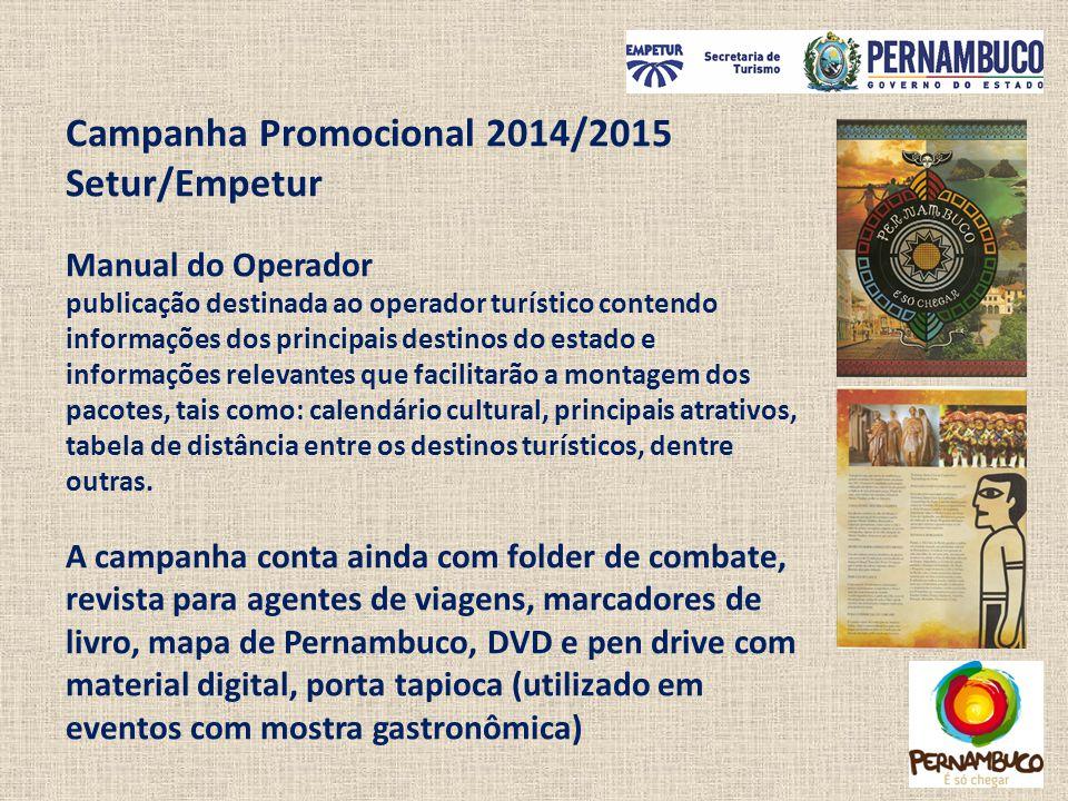 Campanha Promocional 2014/2015 Setur/Empetur