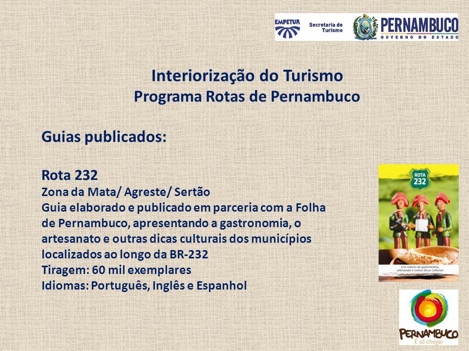 Interiorização do Turismo Programa Rotas de Pernambuco