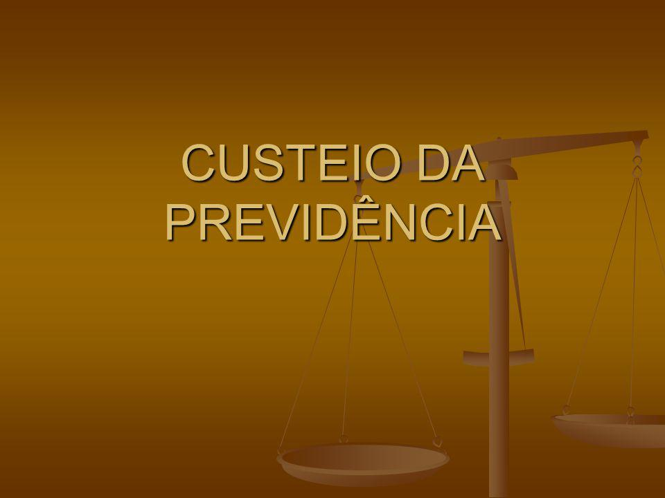 CUSTEIO DA PREVIDÊNCIA
