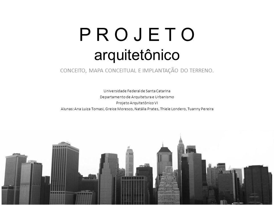 P R O J E T O arquitetônico