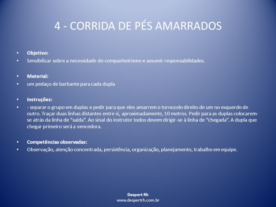 4 - CORRIDA DE PÉS AMARRADOS