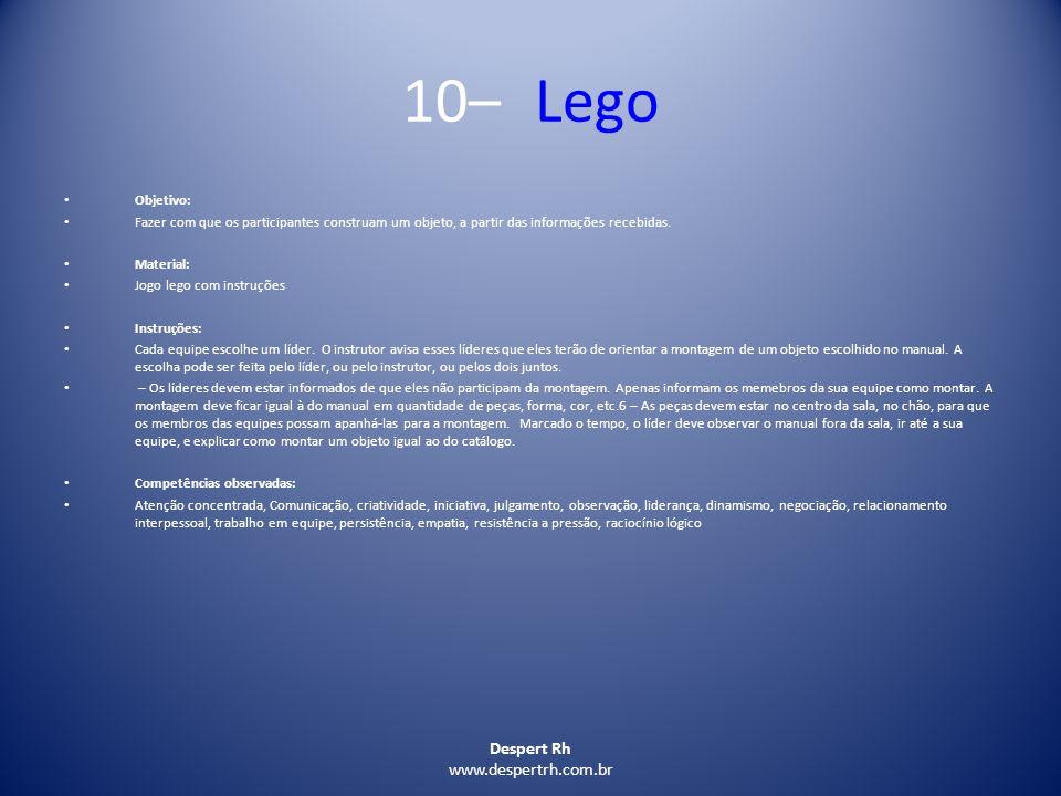 10– Lego Despert Rh www.despertrh.com.br Objetivo: