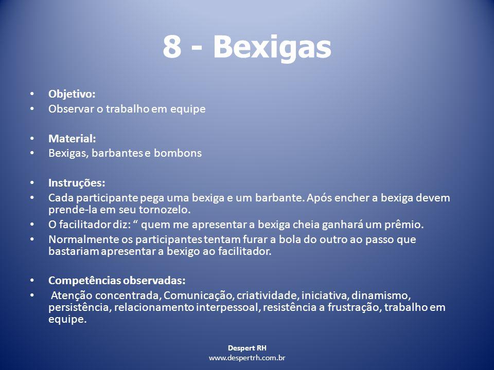 8 - Bexigas Objetivo: Observar o trabalho em equipe Material: