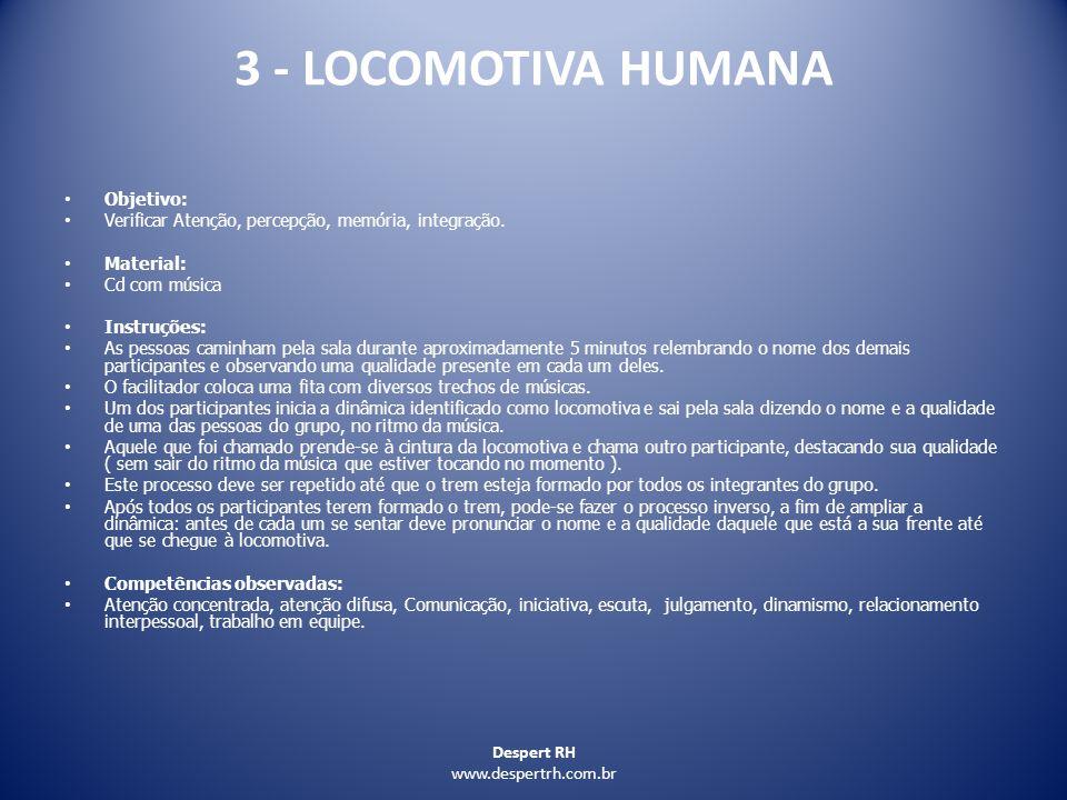 3 - LOCOMOTIVA HUMANA Objetivo: