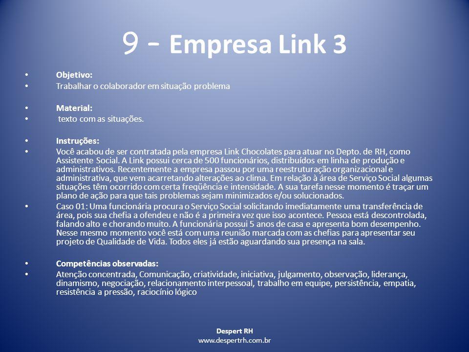 9 – Empresa Link 3 Objetivo: