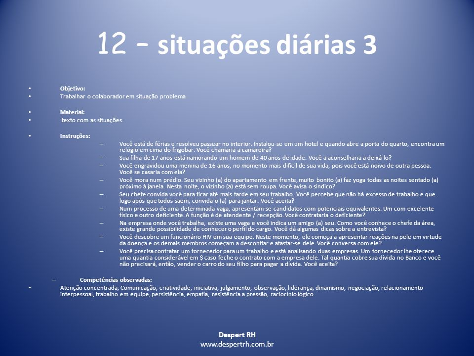12 – situações diárias 3 Despert RH www.despertrh.com.br Objetivo: