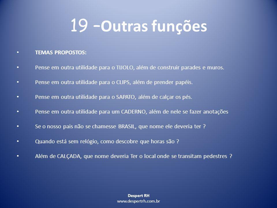 19 –Outras funções TEMAS PROPOSTOS: