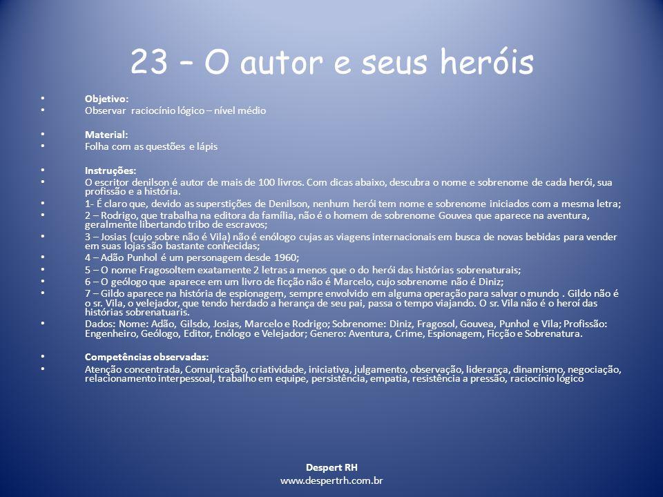 23 – O autor e seus heróis Objetivo: