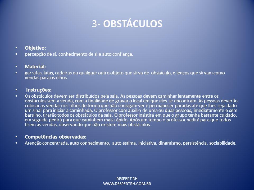 3- OBSTÁCULOS Objetivo: Material: Instruções: Competências observadas: