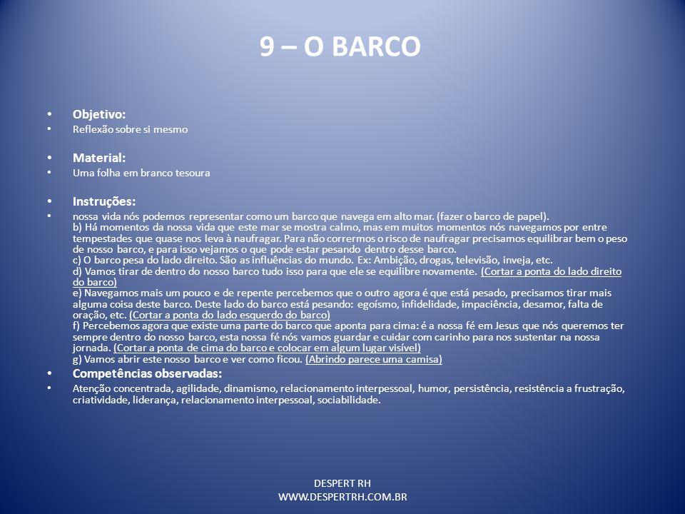 9 – O BARCO Objetivo: Material: Instruções: Competências observadas: