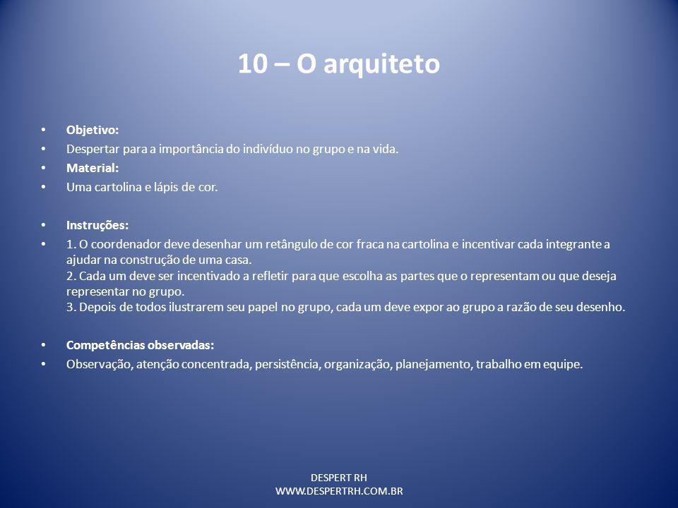 10 – O arquiteto Objetivo: