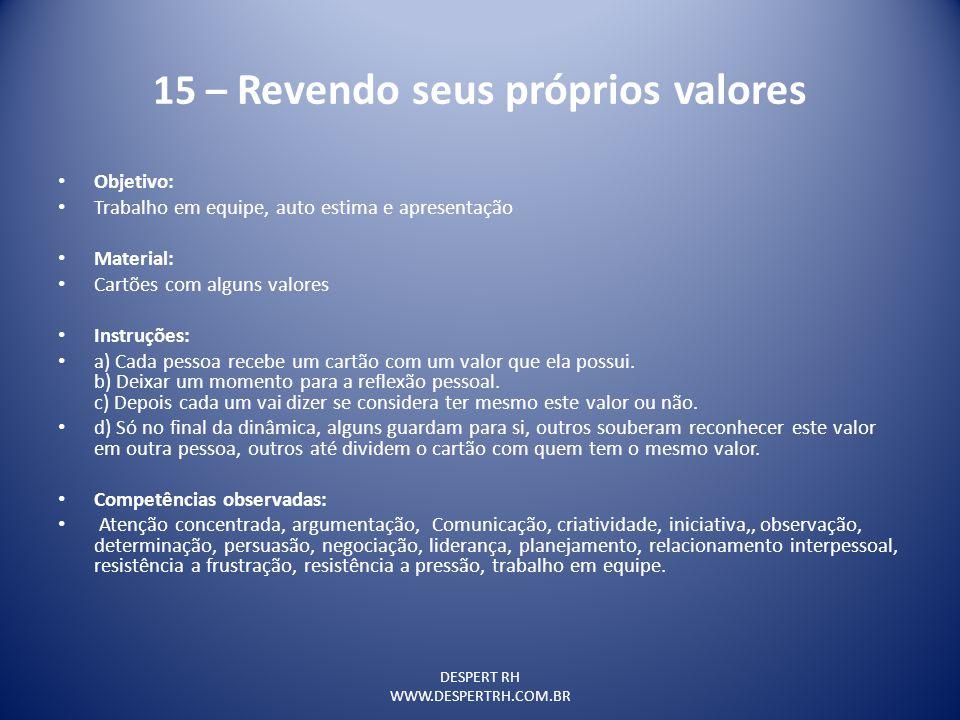 15 – Revendo seus próprios valores