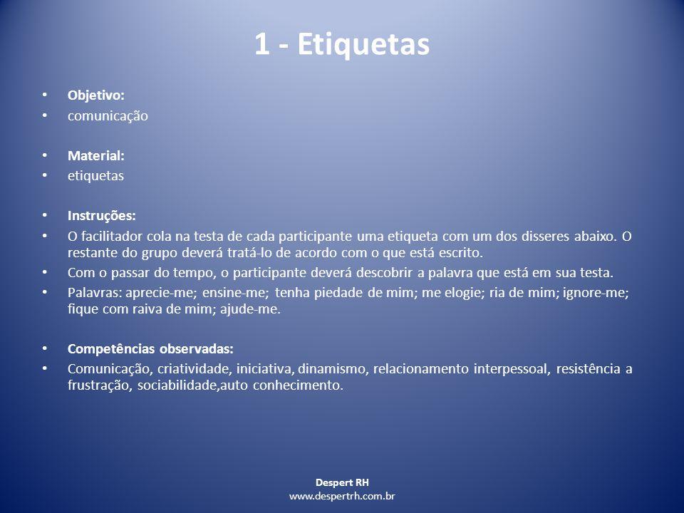 1 - Etiquetas Objetivo: comunicação Material: etiquetas Instruções: