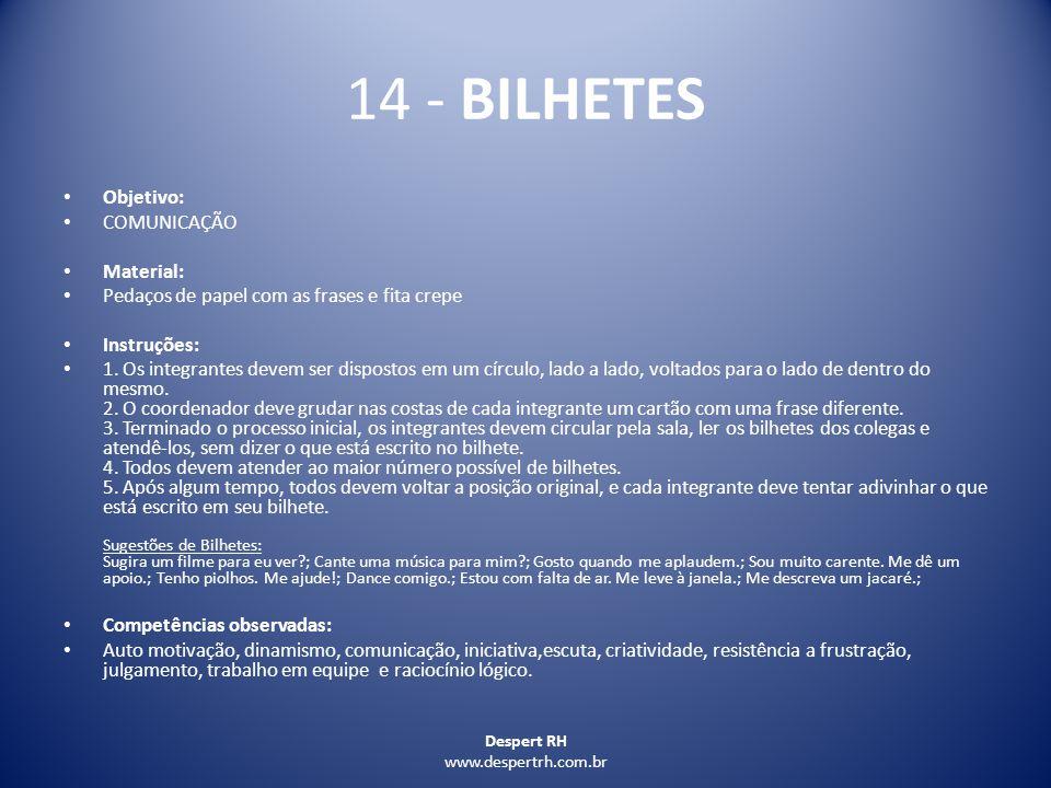 14 - BILHETES Objetivo: COMUNICAÇÃO Material: