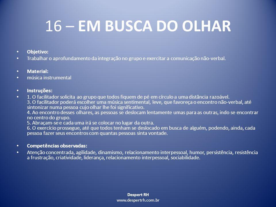 16 – EM BUSCA DO OLHAR Objetivo: