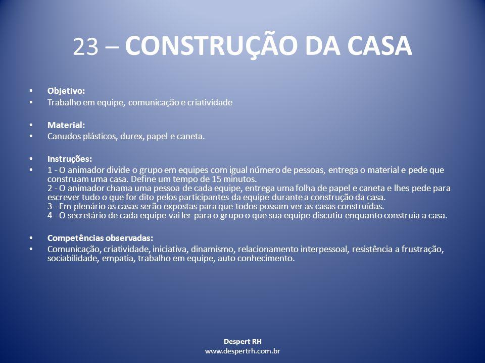 23 – CONSTRUÇÃO DA CASA Objetivo: