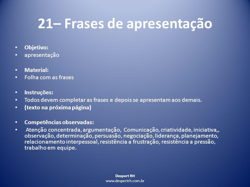 21– Frases de apresentação