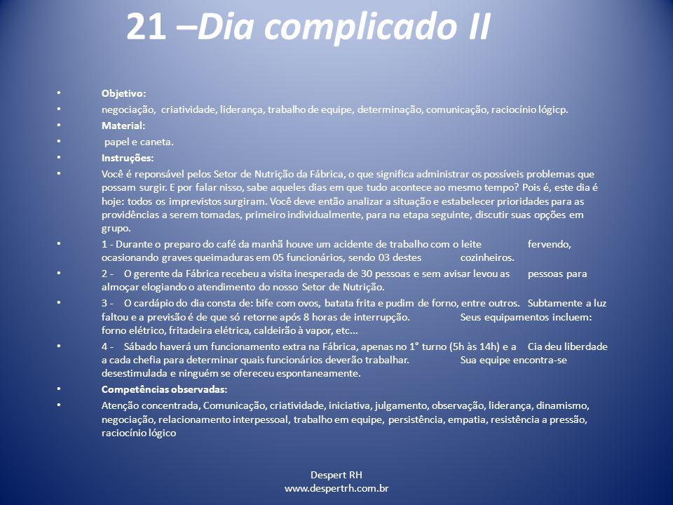 21 –Dia complicado II Objetivo: