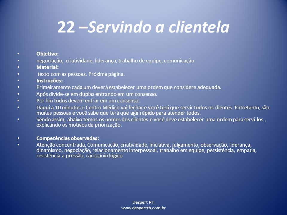 22 –Servindo a clientela Objetivo:
