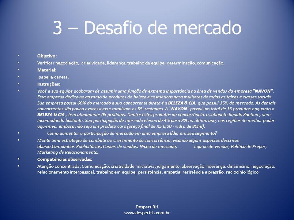 3 – Desafio de mercado Objetivo:
