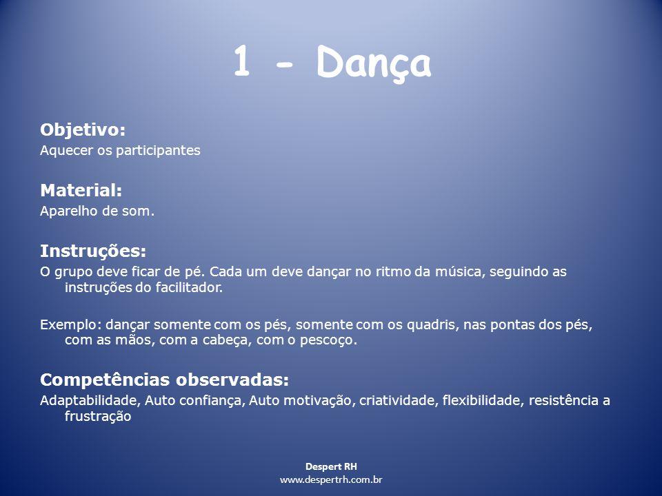 1 - Dança Objetivo: Material: Instruções: Competências observadas: