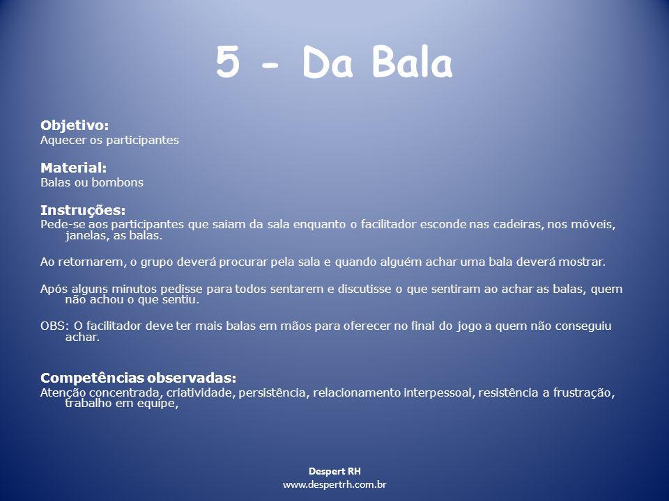 5 - Da Bala Objetivo: Material: Instruções: Competências observadas: