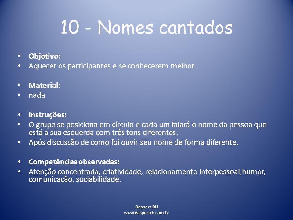 10 - Nomes cantados Objetivo: