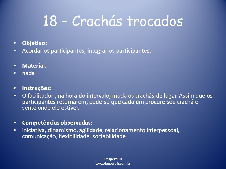 18 – Crachás trocados Objetivo: