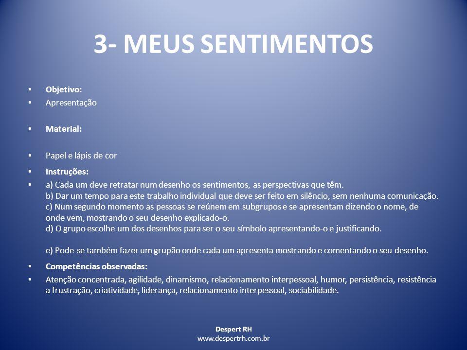 3- MEUS SENTIMENTOS Objetivo: Apresentação Material: