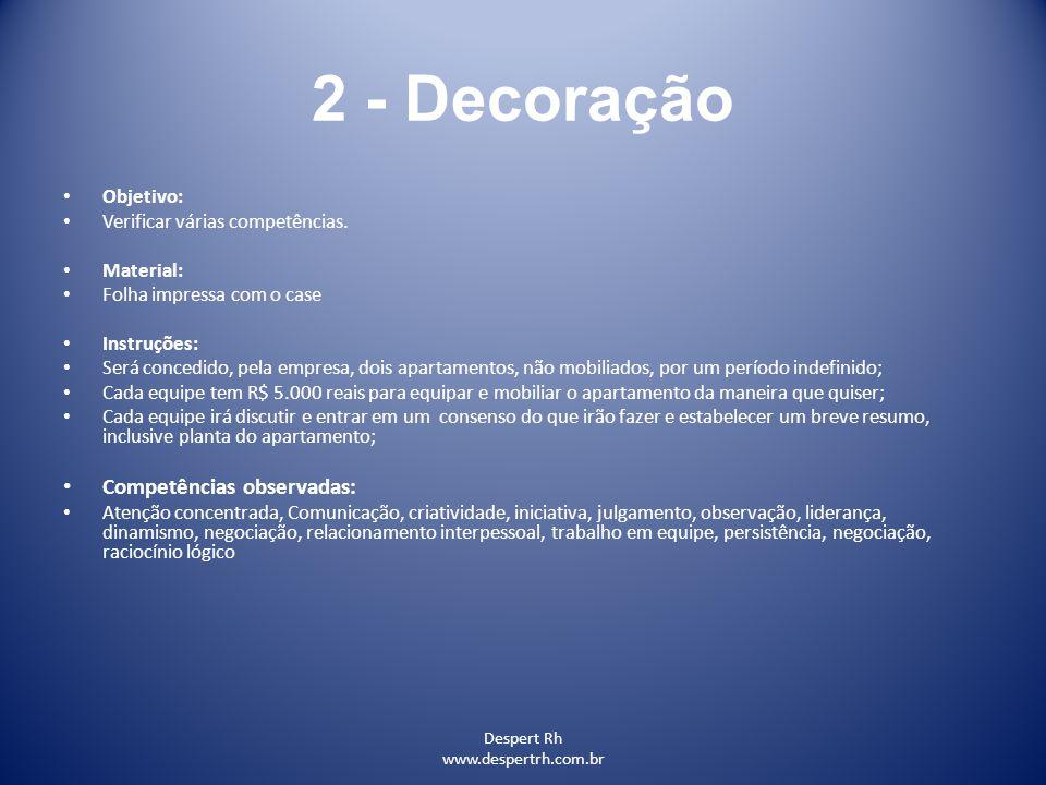 2 - Decoração Competências observadas: Objetivo: